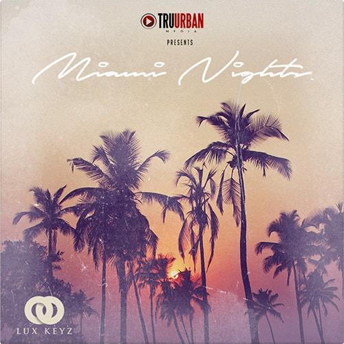 Tru-Urban Miami Nights