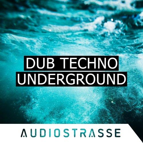 Audio Strasse Dub Techno Underground