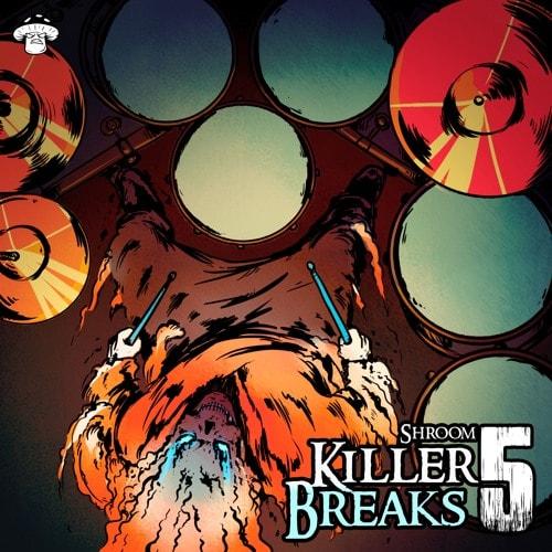 Shroom Killer Breaks 5Shroom Killer Breaks 5
