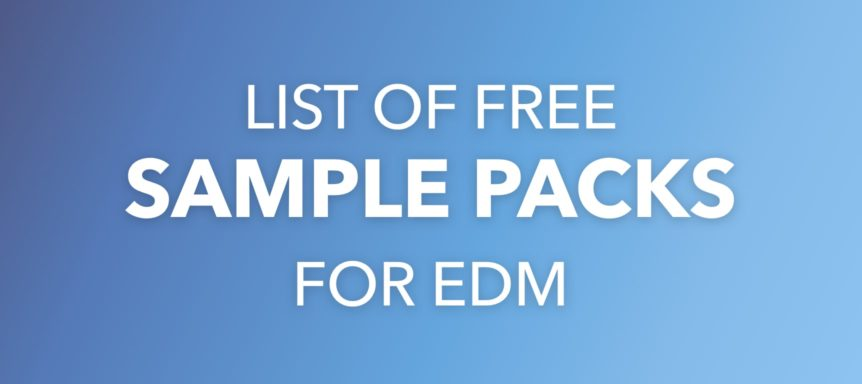 28+ EDM Sample Packs for Free - FRESHSTUFF4YOU