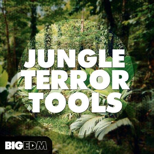 Big EDM Jungle Terror Tools
