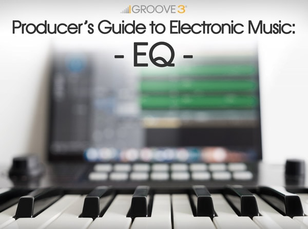 Producers Guide to Electronic Music