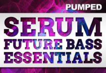 WA Production Pumped Serum Future Bass Essentials