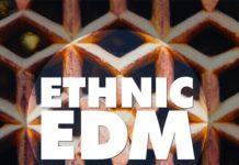 Big EDM Ethnic EDM