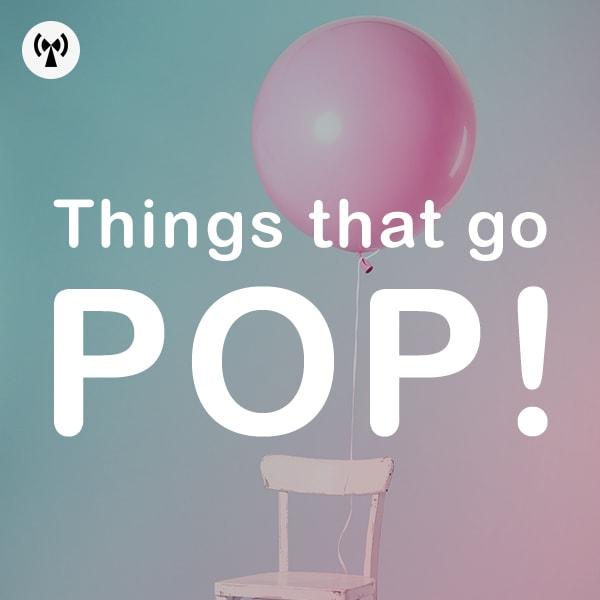 Noiiz Things That Go Pop!