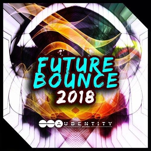 Audentity Records FUTURE BOUNCE 2018