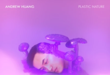 Andrew Huang's Plastic Nature