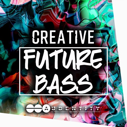 Audentity Records Creative Future Bass WAV MIDI FXP