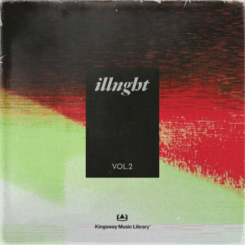 Kingsway Music Library ILLNGHT Vol  2 Compositions & Stems