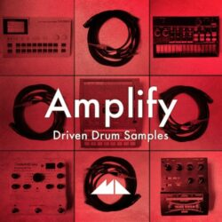 Amplify Driven Drum Samples