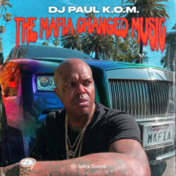 DJ Paul K.O.M. presents The Mafia Changed Music