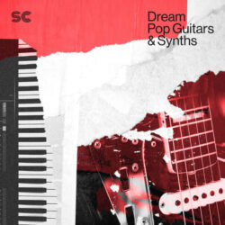 Dream Pop Guitars and Synths