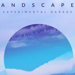 Landscapes - Experimental Garage Sample Pack & Presets