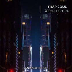 Trap Soul And Lofi Hip Hop