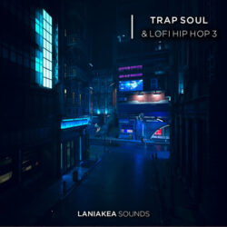 Laniakea Sounds Trap Soul & Lofi Hip Hop 3 WAV