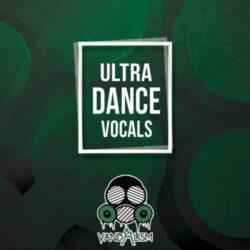 Ultra Dance Vocals Sample Pack WAV MIDI