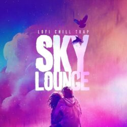 Skylounge - Lofi Chill Trap WAV MIDI
